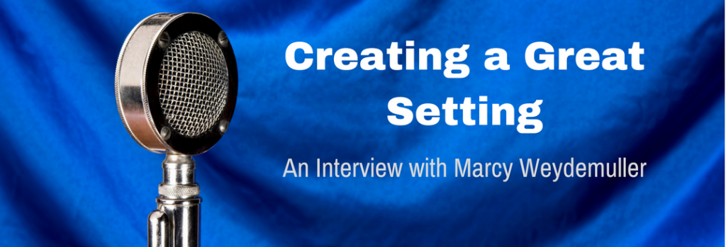 Episode 008I Creating a Great Setting