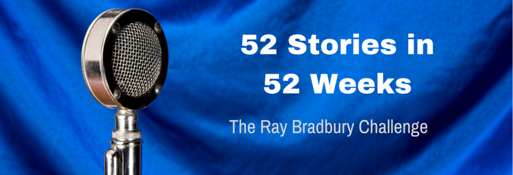 Episode 016T 52 Stories in 52 Weeks