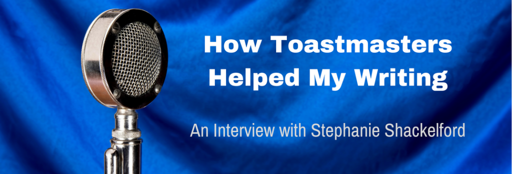 Episode 017I How Toastmasters Helped My Writing