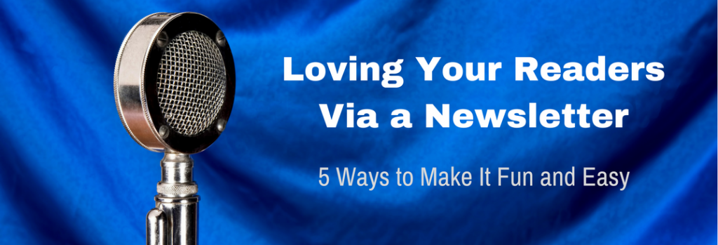 Episode 022T Loving Your Readers Via a Newsletter