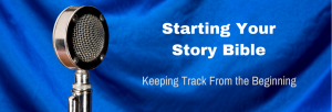 Episode 040T Starting Your Story Bible