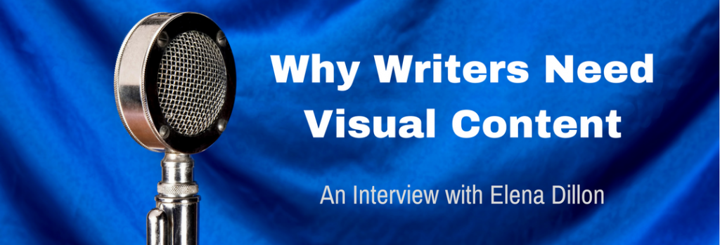 Episode 047I Why Writers Need Visual Content