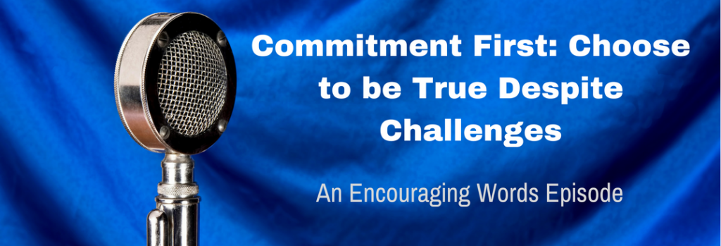 Episode 048E Commitment First