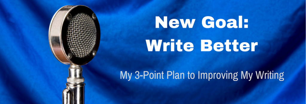 Episode 058T New Goal: Write Better