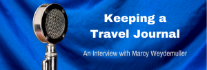 Episode 089I Keeping a Travel Journal