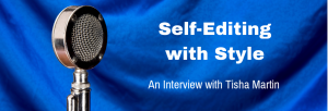 Episode 098I Self-Editing with Style