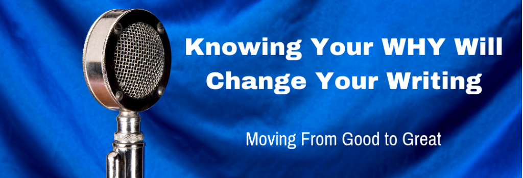 Episode 119T Knowing Your Why Will Change Your Writing