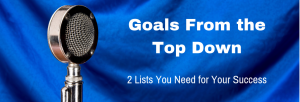 Episode 121T Goals From the Top Down