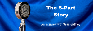Episode 127I The 5-Part Story: An Interview with Sean Gaffney
