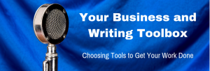 Episode 142T Your Business and Writing Toolbox