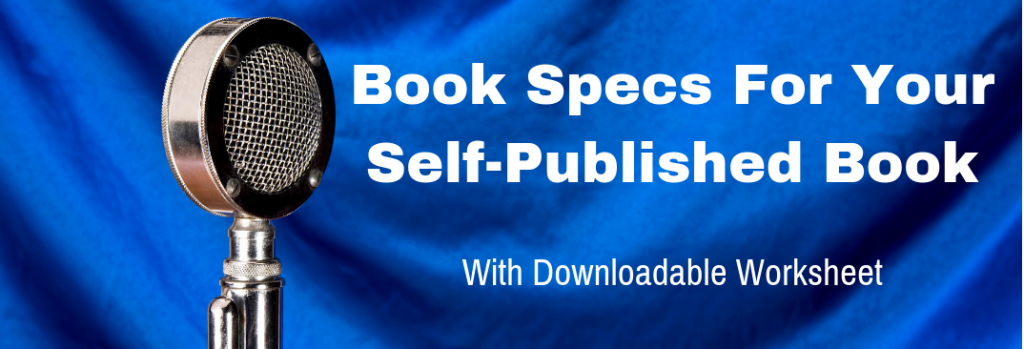 Episode 150T Book Specs For Your Self-Published Book