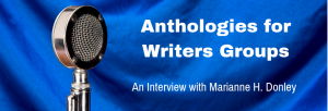 Episode 153I Anthologies for Writers Groups