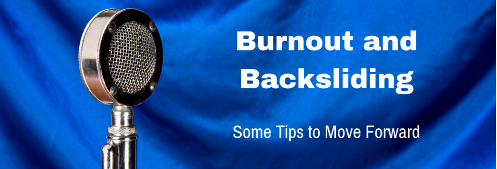 Episode 154T Burnout and Backsliding